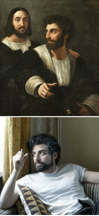 Oscar Isaac, Tumblr, and Blog: sashaforthewin:  steveebuck:  (1520) raphael, self portrait with a friend  (2013) oscar isaac  You guys need to stop outing immortals like this. They'll admit it when they're ready to