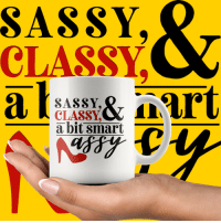 Order it here >> http://bit.ly/2BSSY Shop our store here >> http://bit.ly/2UThr3ds: SASSY,  CLASSYC  SASSY,  a bit smart  rt Order it here >> http://bit.ly/2BSSY Shop our store here >> http://bit.ly/2UThr3ds
