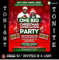 """TONIGHT!!! DEC 22ND...EVERYONE FREEEEEE WITH INVITES BEFORE 1AM! """"ONE BIG CHRISTMAS APPRECIATION PARTY"""" @ CRYSTAL MANOR Brought to you by @maddy2k @captainjbenn 💪💪💪 EVERYONE FREE FREE FREE FREEEEEEEEE!!!!!! DOWNLOAD FREE INVITES NOW! www.christmasappreciationparty2018.eventbrite.com 💯📣💃📽🎬🔥🕺🙏 debiggestdjs ponchacreme ham blackcake spongecake lotsofgiveaways parang soca reggae everything: SAT DEC 22ND, 2018  Repost  MADDY PROMOTIONS & JASON BENN PRESENTS...  ONE BIG  CHRISTMAS  APPRECIATION  EVERYONE FREE  1YONE FREE  EEEVERYONE FREE  YESI EVERYONEFREE  WITH INVITES BEFORE 1AM!  DOORS OPEN 9PM SHARP 4AM  21 & OVER WITHID  DRESS CODE: FESTIVE!  CRYSTAL MANOR  1460 FLATBUSH AVE.  DE BIGGEST DIS LOTS OF GIVEAWAYS, PONCH DE CREME, HAM, FRUIT CAKE, SPONGE CAKE, ETC,  FULLY DECORATED VENUE 2FULLY STOCKED BARS AND SO MUCH MORE  DOWNLOAD FREE INVITES NOW!  www.cHRISTMASAPPRECIAPARTY2018.EVENTBRITE.COM  TION  FREE W/ INVITES B 4 1AM!  PARTY TONIGHT!!! DEC 22ND...EVERYONE FREEEEEE WITH INVITES BEFORE 1AM! """"ONE BIG CHRISTMAS APPRECIATION PARTY"""" @ CRYSTAL MANOR Brought to you by @maddy2k @captainjbenn 💪💪💪 EVERYONE FREE FREE FREE FREEEEEEEEE!!!!!! DOWNLOAD FREE INVITES NOW! www.christmasappreciationparty2018.eventbrite.com 💯📣💃📽🎬🔥🕺🙏 debiggestdjs ponchacreme ham blackcake spongecake lotsofgiveaways parang soca reggae everything"""