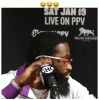 Funny, Lit, and Lmao: SAT JAN 19  LIVE ON PPV  Pv  MGM GRAND Lmao damnn fight about to be lit