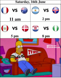 Memes, World Cup, and World: Saturday, 16th June  VS  VS  11 am  2 pm  5 pm  8 pm  fO TrollFootball  @TheTrollFootball Insta Super World Cup Saturday 😍 https://t.co/LwzRKr5n2C