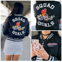 Girls, Goals, and Memes: SAU  GON  UAD  GOALS  GIRL Tag your BFF who'd rock this!   Powerpuff Girls jacket available at Hot Topic: http://bit.ly/2dobUCM