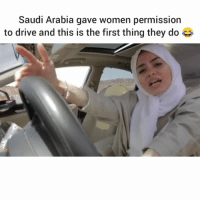 Memes, Drive, and Saudi Arabia: Saudi Arabia gave women permission  to drive and this is the first thing they do She goes hard 🔥 forget Cardi B, meet Saudi B | Follow @aranjevi for more! (📹 @leesaseal)