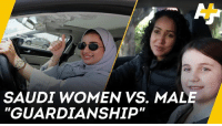 "Life, Memes, and Saudi Arabia: SAUDI WOMEN VS. MALE  GUARDIANSHIP ""It will totally change our life."" Now that Saudi Arabia has finally lifted its ban on women drivers, this activist is fighting to end male ""guardianship."""