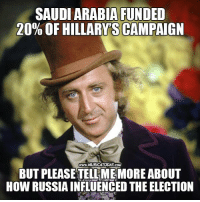 The hypocrisy is astonishing..  Details: http://bit.ly/29qz3Vc Follow us for more: Murica Today: SAUDIARABIA FUNDED  20% OF HILLARY SCAMPAIGN  www.MURICATODAY COM  BUT PLEASE TELLMEMOREABOUT  HOW RUSSIAINFLUENCED THE ELECTION The hypocrisy is astonishing..  Details: http://bit.ly/29qz3Vc Follow us for more: Murica Today