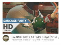<p>Is this, in fact, an animated woman with a ridiculously tiny waist and ridiculously large hips and thighs shoving what appears to be an anthropomorphic wine bottle in her crotch? Because that's not something I really wanted to see on my suggested videos. This movie is of the devil.</p>: SAUSAGE PARTY  HD  TRAILER  11:23  TRALERSSAUSAGE PARTY All Trailer + Clips (2016)  FabianPohl Trailers 7M views 4 weeks ago <p>Is this, in fact, an animated woman with a ridiculously tiny waist and ridiculously large hips and thighs shoving what appears to be an anthropomorphic wine bottle in her crotch? Because that's not something I really wanted to see on my suggested videos. This movie is of the devil.</p>