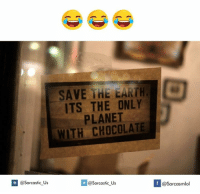 Earth, Planet, and Earthing: SAVE THE EARTH  ITS THE ONLY  PLANET  WITH @sarcastic us  If @Sarcasmlol  @Sarcastic Us