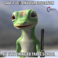 Memes, Money, and School: SAVE750% ON YOUR EDUCATION  TURNING  POINT USA  BY SWITCHING TO TRADE SCHOOL That's TRUE... And You Can Make More Money! #GameOfLoans