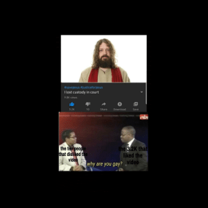 "I reposted because of the bad crop sorry:  #savejesus #justiceforjesus  I lost custody in court  9.8K views  Share  3.2K  10  Download  Save  abs  the ten people  that disliked the  video  the 3.2K that  liked the  why are you gay? ""video I reposted because of the bad crop sorry"