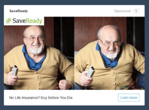 Life, Target, and Tumblr: SaveReady  Sponsored s  SaveReady  No Life Insurance? Buy Before You Die  Learn more splendidland: this is the most frightening ad i've encountered on here