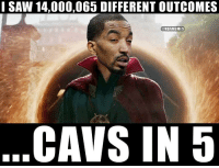 Cavs, Future, and Memes: SAW 14,000,065 DIFFERENT OUTCOMES  @NBAMEMES  CAVS IN5 J.R. Smith can see the future! https://t.co/FpXMWkTG3l