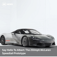 Cars, Hello, and Images: Say Hello To Albert: The 250mph McLaren  Speedtail Prototype McLaren has released images of its first Speedtail 'attribute prototype', named 'Albert' in a nod to the F1