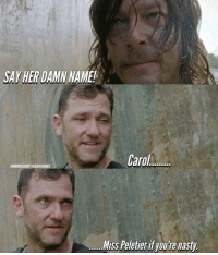 And that's why Richard got his booty kicked. thewalkingdead: SAY HER DAMN NAME!  Carol  HORRORVIYEN101THERICKYGRIMES  Miss Peletieri youre nasty And that's why Richard got his booty kicked. thewalkingdead