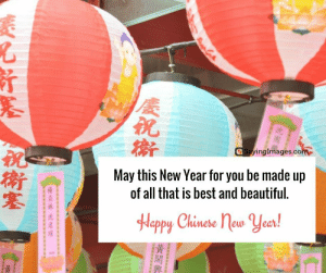 Happy Chinese New Year Quotes, Wishes, Images, Greetings & Cards #sayingimages #happychinesenewyear #chinesenewyear #chinesenewyearquotes #chinesenewyearwishes #chinesenewyeargreetings #chinesenewyearcards: Sayim  nglmages.co  May this New Year for you be made up  of all that is best and beautiful.  妹  Happy Chinese new Year!  黃  興; Happy Chinese New Year Quotes, Wishes, Images, Greetings & Cards #sayingimages #happychinesenewyear #chinesenewyear #chinesenewyearquotes #chinesenewyearwishes #chinesenewyeargreetings #chinesenewyearcards