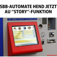 """Memes, 🤖, and Story: SBB-AUTOMATE HENDJETZT  AU """"STORY""""-FUNKTION  TEL 0800 1144 77 ID 07000 279 Geil. Endlich!"""