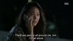 All Around: SBS  There are people all around me, but...  I'm all alone