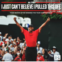 Redemption.: SCANTBLVEPULLED THSOFE  TIGER WOODS AFTER WINNING THE TOUR CHAMPIONSHIP  B R  H/T PGA TOUR Redemption.
