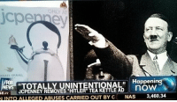 """Nas, Hitler, and Jcpenney: SCHAEL GRAVE  Happenin  now  FOX  ENS """"TOTALLY UNINTENTIONAL  JCPENNEY REMOVES """"HITLER"""" TEA KETTLE AD  46 PT  INTO ALLEGED ABUSES CARRIED OUT BY NAS 3,460.34 <p>Teteras hitlerianas</p>"""