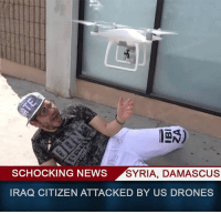 fan oc: SCHOCKING NEWS SYRIA, DAMASCUS  IRAQ CITIZEN ATTACKED BY US DRONES fan oc