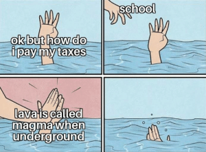 Taxes: school  ok but how do  ipay my taxes  lava is called  magma when  underground