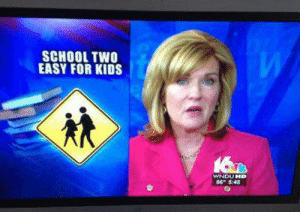 Facepalm, School, and Kids: SCHOOL TWO  EASY FOR KIDS  WNDU HD  86° 5:48 2 easy?