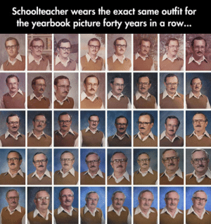 awesomesthesia:  Using The Same Outfit For 40 Years: Schoolteacher wears the exact same outfit for  the yearbook picture forty years in a row... awesomesthesia:  Using The Same Outfit For 40 Years