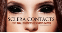 """Halloween, Target, and Tumblr: SCLERA CONTACTS  FOR HALLOWEEN OR FIRST DATES  coolcontacts.ca <p><a class=""""tumblr_blog"""" href=""""http://itisclara.tumblr.com/post/99534953553/for-halloween-or-first-dates"""" target=""""_blank"""">itisclara</a>:</p> <blockquote> <p>for halloweenor<em> first dates</em></p> </blockquote>"""