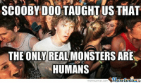 Scooby Doo.