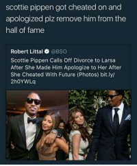 Blackpeopletwitter, Future, and Integrity: scottie pippen got cheated on and  apologized plz remove him from the  hall of fame  Robert Littal @BSO  Scottie Pippen Calls Off Divorce to Larsa  After She Made Him Apologize to Her After  She Cheated With Future (Photos) bit.ly/  2hOYWLOq <p>Integrity machine broke (via /r/BlackPeopleTwitter)</p>