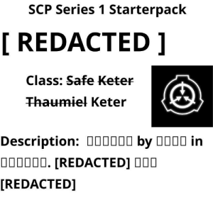 Scp Series 1 Starterpack Redacted Class Safe Keter Thaumiel Keter Description 0o0000 By O000 In 000000 Redacted 000 Redacted Scp Series 1 Starterpack Starter Packs Meme On Me Me Project thaumiel further approval is necessary. scp series 1 starterpack redacted class