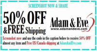 Don't stop get it get it 😘 Screenshot now to get 50% OFF almost any item & FREE U.S.-CAN Shipping with offer code ADULTING at AdamandEve's Website. 18+ Only: SCREENSHOT NOW&SHARE  50% OFF  &FREE Shipping  Adam &Eve  ippng ww.adamandeve.corm  )  www.adamandeve.com  Screenshot now and use the code in the caption below to receive 50% OFF  almost any item and Free US/Canada shipping at AdamAndEve.com Don't stop get it get it 😘 Screenshot now to get 50% OFF almost any item & FREE U.S.-CAN Shipping with offer code ADULTING at AdamandEve's Website. 18+ Only