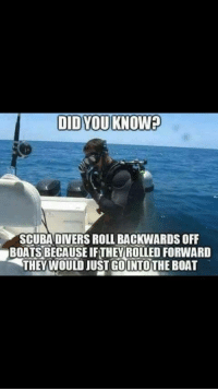 "<p>Good Point! via /r/dank_meme <a href=""http://ift.tt/2xmTjhd"">http://ift.tt/2xmTjhd</a></p>: SCUBA DIVERS ROLL BACKWARDS OFF  BOATS BECAUSE IFTHEY ROLLED FORWARD  THEYWOULD JUST GOUNTO THE BOAT <p>Good Point! via /r/dank_meme <a href=""http://ift.tt/2xmTjhd"">http://ift.tt/2xmTjhd</a></p>"