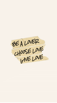 Love, Lover, and Choose: SE A LOVER  CHOOSE LOVE  IVE LOVE