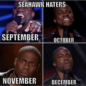 GoHawks: SEAHAWK HATERS  SEPTEMBEROCTOBER  NOVEMBER | DECEMBER GoHawks