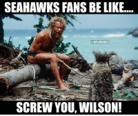 Russell Wilson throws his 4th Interception!: SEAHAWKS FANS BELIKE  CONFLMEMEZ  SCREW YOU, WILSON! Russell Wilson throws his 4th Interception!