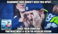 😰: SEAHAWKS FANS HAVENT BEEN THISUPSET  NFL MEMES  FOX  DIVISIONAL  20 36  2:OO  SINCE THEIR CAROLINA  4TH QUARTER  PANTHERS WENT 6-10 IN THE REGULAR SEASON 😰