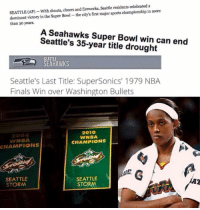 Finals, Memes, and Nba: SEATTLE (AP)-With shouts, cheers and fireworks, Seattle residents celebrated a  more  dominant victory in the Super Bowl-the city's first major sports championship in than 30 years.  A Seahawks Super Bowl win can end  Seattle's 35-year title drought  SEATTLE  Seattle's Last Title: SuperSonics' 1979 NBA  Finals Win over Washington Bullets  2010  2004  WNBA  WNBA.  CHAMPIONS  CHAMPIONS  SEATTLE  SEATTLE  STORM  STORM The WNBA is non-existent.