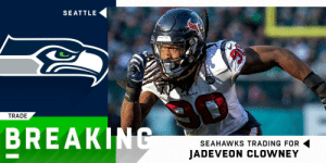 BREAKING: @Seahawks agree to acquire Jadeveon Clowney from the Houston Texans for a third-round pick, LB Jacob Martin, and pass-rusher Barkevious Mingo. (via @RapSheet) https://t.co/PJCJfTXIoi: SEATTLE  TRADE  BREAKING  SEAHAWKS TRADING FOR  JADEVEON CLOWNEY BREAKING: @Seahawks agree to acquire Jadeveon Clowney from the Houston Texans for a third-round pick, LB Jacob Martin, and pass-rusher Barkevious Mingo. (via @RapSheet) https://t.co/PJCJfTXIoi