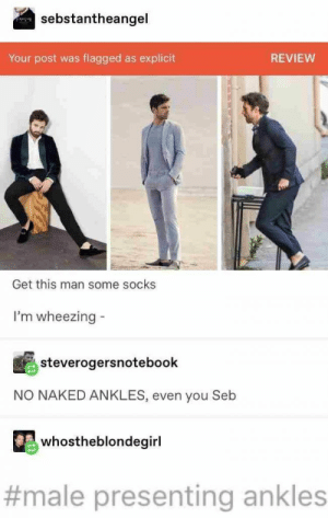 26+ Best Tumblr Posts Of The Week - LADnow: sebstantheangel  flagged as explicit  Your post was  REVIEW  Get this man some socks  I'm wheezing  steverogersnotebook  NO NAKED ANKLES, even you Seb  whostheblondegirl  #male presenting ankles 26+ Best Tumblr Posts Of The Week - LADnow