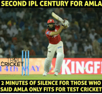 Memes, Troll, and Cricket: SECOND IPL CENTURY FOR AMLA  TROLL  KINGF  CRICKET  2 MINUTES OF SILENCE FOR THOSE WHO  SAID AMLA ONLY FITS FOR TEST CRICKET Another ton for King Hash.