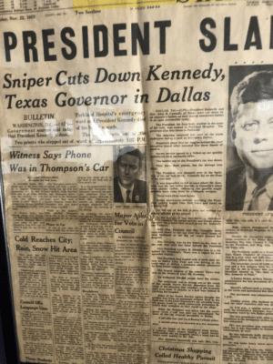 """Remember that one time on nov 22. 1963 when the mayor asked for a vote on the Minneapolis council, good times: Sections  PRESIDENT SLA  Sniper Cuts Down Kennedy,  Texas Governor in Dallas  DALLAS, Tex AUPPresident  Texas were cat down  an assassin's bullets as they toured downtswn Dallas  of his wife, was rushed to Parkland Hospital. The  The shooting oeeurred just east of the triple  Reporters about five car lengths behind the chiet  Parkla d Hospital's emergencyy ea  op  BULLETIN  Government sources said todav of his bu wounds  that President Kennedy is dead.  WASHINGTON, D.C.-(AP)-war  WASHINGTON,D.C (AP) Ward sa 1 President Kennedy die  governor also was taken to Parkland.  The  ss facing  park in downtown Dallas.  Two priests who stepped out of ward at ap  Witness Says Phone  Was in Thompson's Car  patiniately 1:37 PM underpa  executive heard what sounded like three bursts of  unlimbered their automatie rifles.  They drew their pistols, but the damage was  The President was slumped over in the back-  seat of the ear face down. Connally lay on the floor  URICE  was impossible to tell at once where Mr. Ken-  nedy was hit, but bullet wounds in Connally's chest  Thom  car  phone way in the back seat telephone call from a neigh-1 It is the prosecution's con-  of T Eugene Thampson'sǐbor teling him hus wife had tention that Thompson """"de-  utomobile, and he ad 44 been stabbed, Kelly  $i00 bills in an office brief he and Thompsom drove i able telephone from the  easedle morming ins wife, his car first to the Thompson couple's master bedroom to  Carl, was stabbed and home. Later they went to force Mrs. Thompsorn  sestien to death March &, a Ancker Hospital, where Mrs. answer, an allegedly pre-  prosecution wicaens teatified Thompson died four hours arranged telephone call in  possibly have come from an automatie weapon.  There were three loud bursts.  Dallas motoreycle officers escorting the Presi  dent quickly leaped from their bikes and raced up  the kitchen the mormin"""
