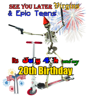 Birthday, Irl, and Me IRL: SEE YOU LATER roins  & Epic Teens|  Its lg 4th ady  20th Birthday  Razor me irl