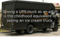 truck: seeing a URS truck as amadult  is the childhood equivalent of  seeing an ice cream truck  Synchronizing the world of commerce