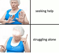 Being Alone, Help, and Struggling: seeking help  struggling alone  boti