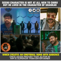 MegaStar Nailed It 😍: SEENU CHARACTERIS NOT AT ALL NEW TO CHIRU  BUT HE LIVED IN THE CHARACTER OF SHANKAR  Dis Page vil entertain u  K O N I DEL A  RODUCTION COMPAK  PAGE  E R T  WHICH CREATES AN EMOTIONAL BOND WITH AUDIENCE  ONCE AGAIN PROVED THAT ACTOR IN  HIM IS SUPERIOR THAN ENTERTAINER MegaStar Nailed It 😍