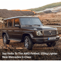 Hello, Memes, and Mercedes: SeG1050  Say Hello To The AMG-Fettled, 170kg Lighter  New Mercedes G-Class Via @carthrottlenews - Mercedes has revealed the new - and yet oh-so-retro - G-Wagen with a new part-aluminium body, advanced nine-speed automatic and the engine from the AMG GT...