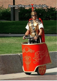 Dank, Segway, and Roman: Segway riding: youre doingit right Roman around.