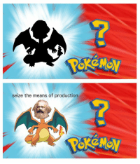 Means Of Production: seize the means of production