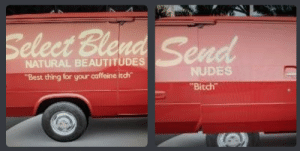 "Me irl: Select Ble  NATURAL BEAUTITUDES  ""Best thing for your caffeine itch""  NUDES  Bitch Me irl"