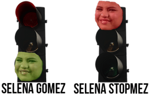 problemactic:  kalminde:  plasticbagvevo:  backtoabettertime:  can someone make a picture that says selena slowmez with her face on a yellow light    Lmao lame jokes.  what did u say : SELENA GOMEZ SELENA STOPMEZ problemactic:  kalminde:  plasticbagvevo:  backtoabettertime:  can someone make a picture that says selena slowmez with her face on a yellow light    Lmao lame jokes.  what did u say